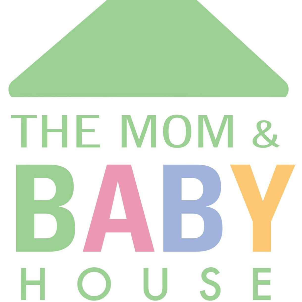 Mom and Baby House