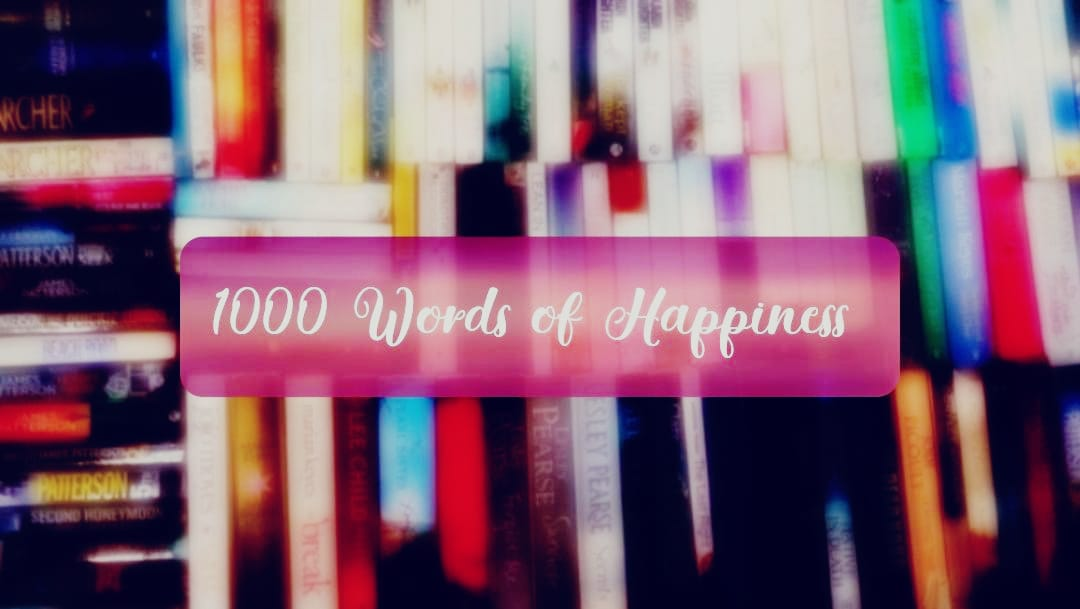 1000 Words of Happiness