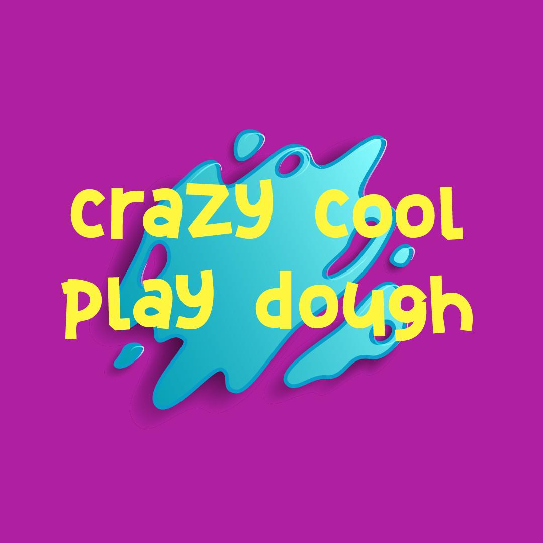 Crazy Cool Play Dough